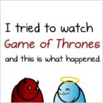 """The Oatmeal - """"I tried to watch Game of Thrones and this is what happened"""""""